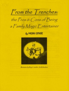 Get Micah Cover's Lecture Notes Free! - From the Trenches: The Pros & Cons of Being a Family Magic Entertainer