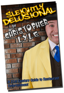 Slightly Delusional by Christopher Lyle